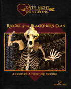 Rescue of the Blackthorn Clan: A Couple's Adventure Module: OGL 5th Edition