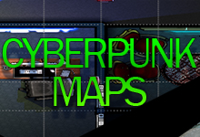 Cyberpunk Maps