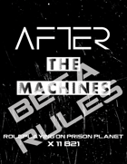 After: The Machines