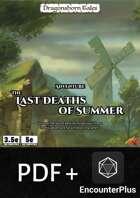 The Last Deaths of Summer - EncounterPlus and PDF [BUNDLE]
