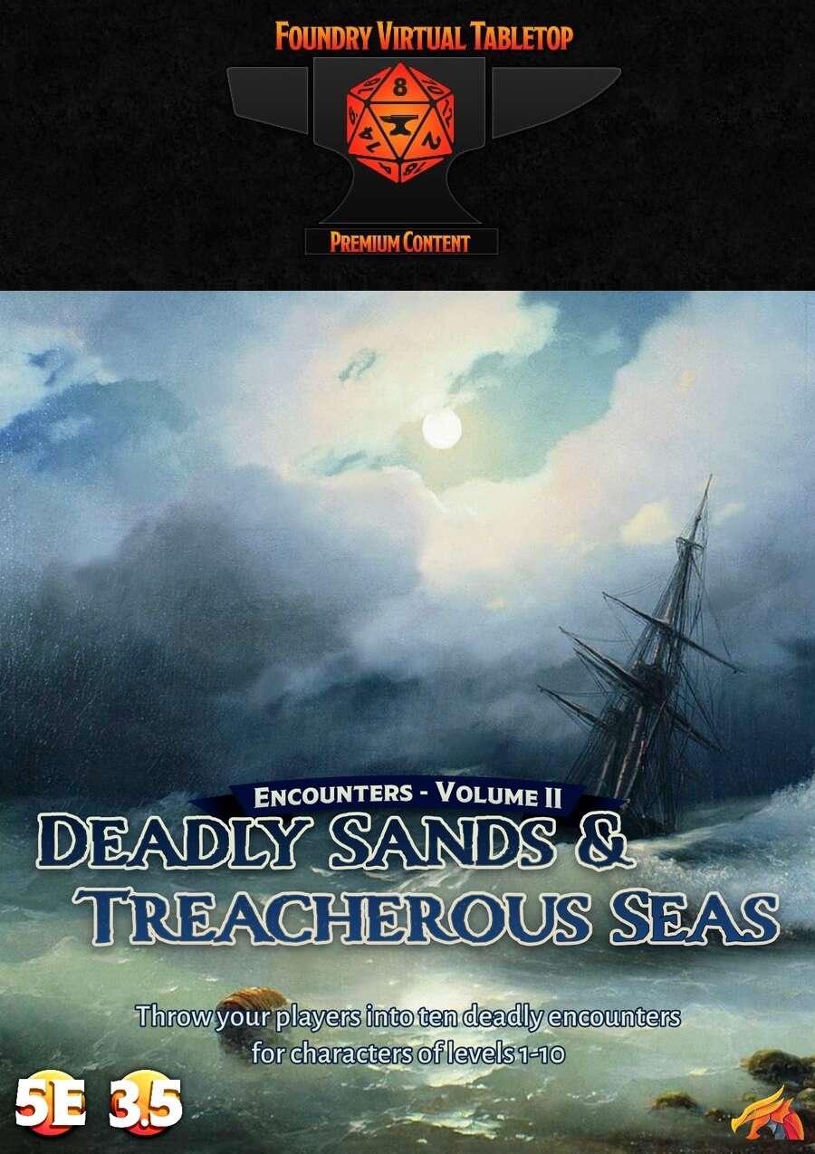 Encounters - Volume II - Deadly Sands and Treacherous Seas 5E/3.5E - Foundry VTT