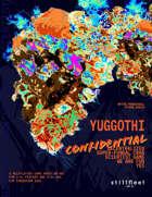 Yuggothi Confidential