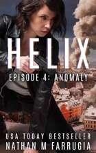 Helix: Episode 4 (Anomaly)