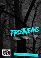 Frostweans
