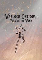 Warlock : Pact of the Wand