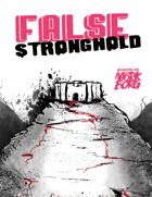False Stronghold