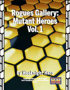 Rogues Gallery: Mutants Vol. 1