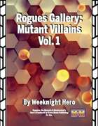 Rogues Gallery: Mutant Villains Vol. 1