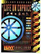 Life on Caprice