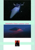 Polytelia Class Luxury Liner