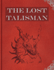The Lost Talisman
