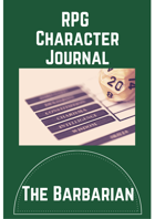 The Barbarian - Character Journal