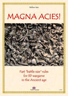 "MAGNA ACIES! (English language) Fast ""battle size"" rules for 3D wargame in the Ancient age"