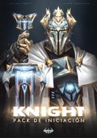 Knight: Pack de iniciación