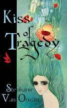 Kiss of Tragedy