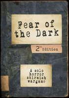 FEAR OF THE DARK skirmish wargame