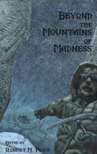 Beyond the Mountains of Madness
