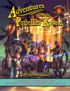 Adventures from the Potbellied Kobold: 15 Adventures for 5E