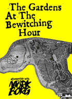 The Gardens At The Bewitching Hour - a MÖRK BORG adventure