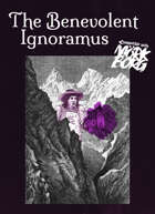 The Benevolent Ignoramus - a dumb myth for MÖRK BORG
