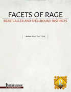 Facets of Rage: Beastcaller and Spellbound Instincts