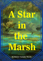 A Star in the Marsh