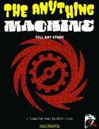 The Anything Machine