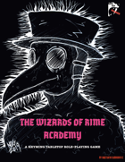 The Wizards of Rime Academy: A Rhyming Tabletop Role-Playing Game