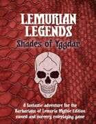 Lemurian Legends: Shades of Yggdar
