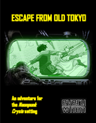Escape from Old Tokyo