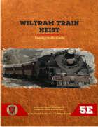 Wiltram Train Heist