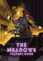 The Meadows Player's Guide