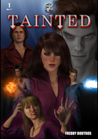 TAINTED #1: Encounters