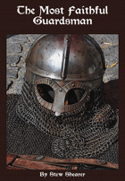 The Most Faithful Guardsman
