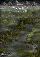 Who wants to live for evil? - Adventure for Against the Darkmaster