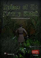 Palace of the Swamp Witch - Expansion for Adventures in Devil's Creek
