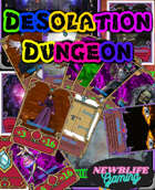 Desolation Dungeon Dungeon master deck