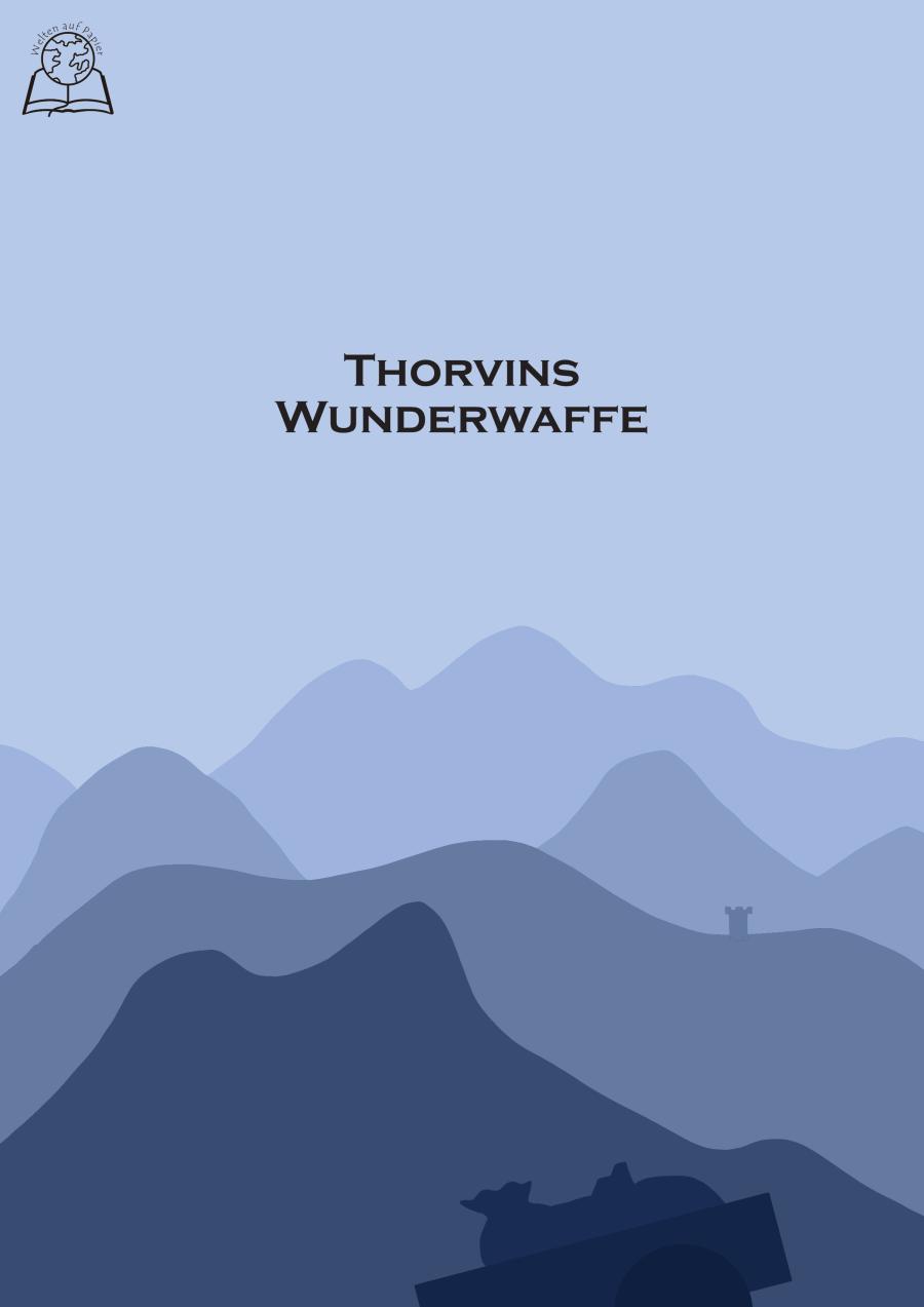 Thorvins Wunderwaffe