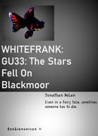 WHITEFRANK: The Stars Fell On Blackmoor