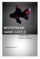 WHITEFRANK: Hawk Castle (Skindenovea Book 1)