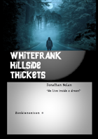 WHITEFRANK: Hillside Thickets
