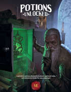 Potions Unlocked (5E)