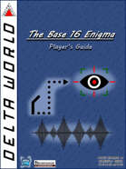 Delta World: The Base 16 Enigma Player's Guide