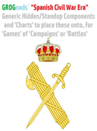 """GROGnads` """"Spanish Civil War Era"""" Generic Hidden/Standup Components and 'Charts' to place these onto, for 'Games' of 'Campaigns' or 'Battles' creation"""