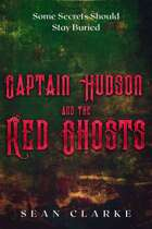 Captain Hudson and the Red Ghosts