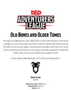 DDAL07-13 Old Bones and Older Tomes