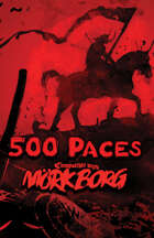 500 Paces - Adventure for MÖRK BORG
