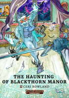 The Haunting of Blackthorn Manor