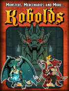 Monsters, Mercenaries and More: Kobolds