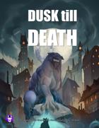 Dusk Till Death